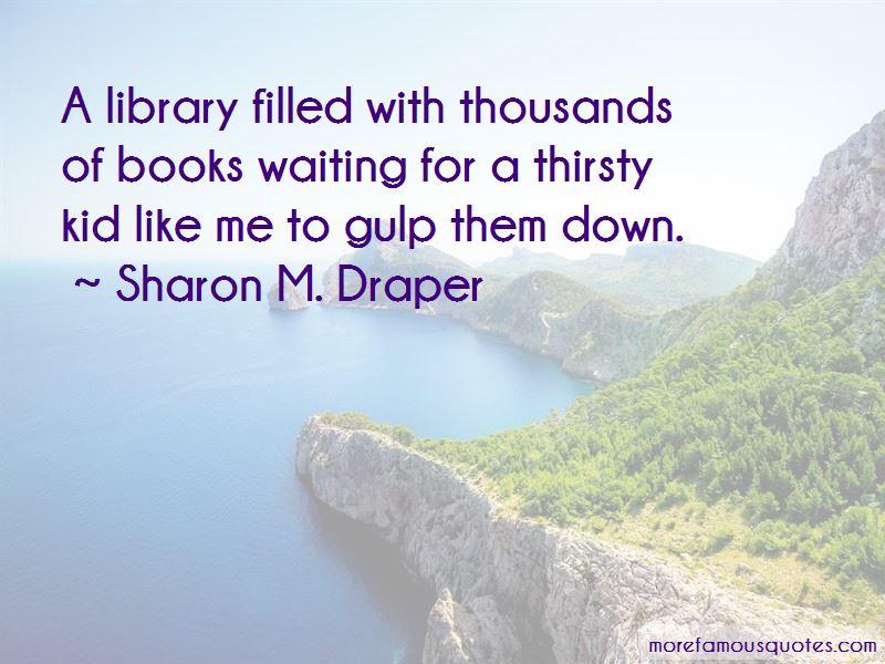 Sharon M. Draper Quotes Pictures 2