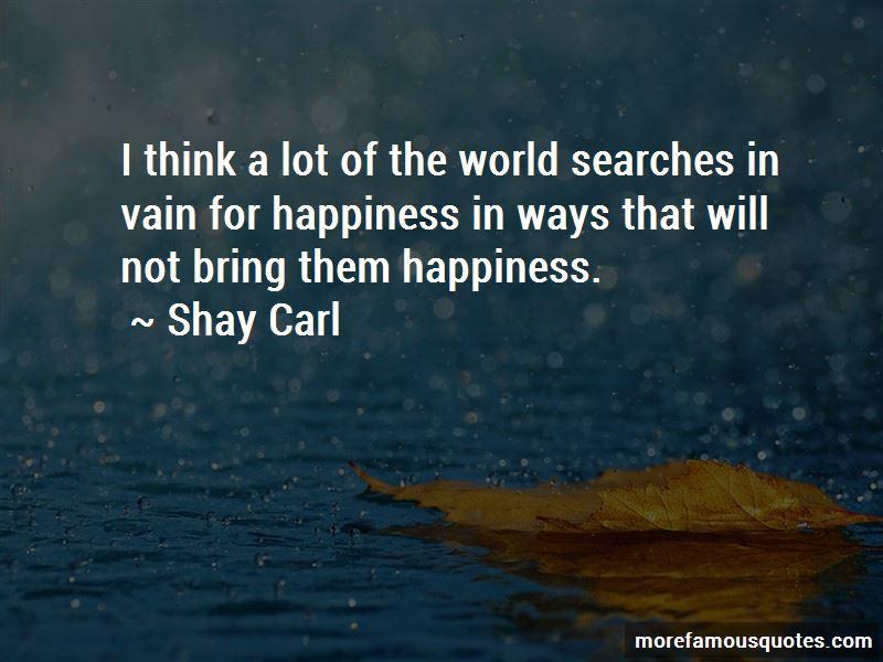 Shay Carl Quotes
