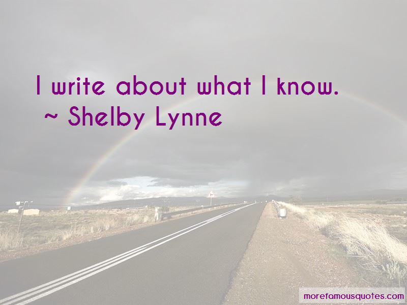 Shelby Lynne Quotes