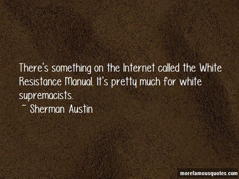 Sherman Austin Quotes