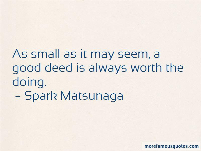Spark Matsunaga Quotes Pictures 3