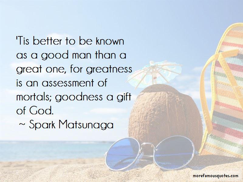 Spark Matsunaga Quotes