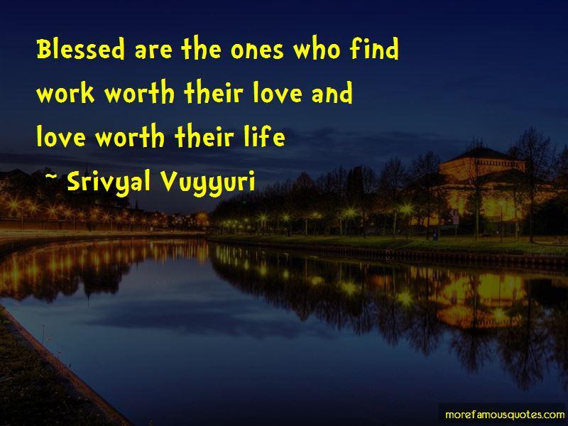 Srivyal Vuyyuri Quotes