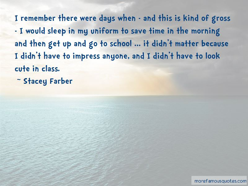 Stacey Farber Quotes Pictures 2