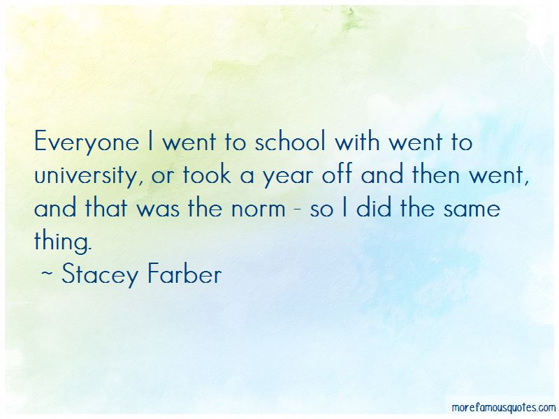 Stacey Farber Quotes Pictures 3