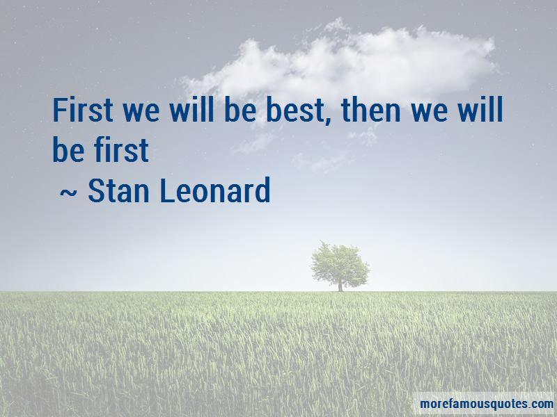 Stan Leonard Quotes