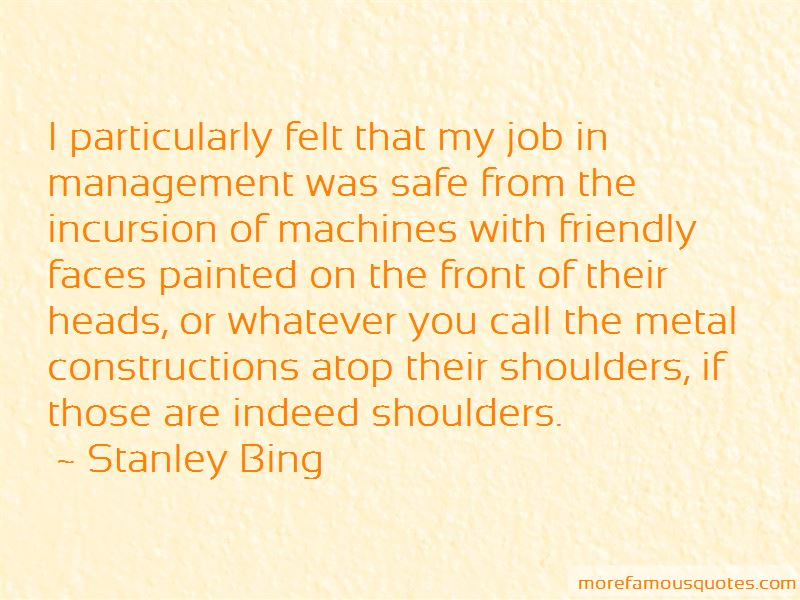 Stanley Bing Quotes Pictures 3