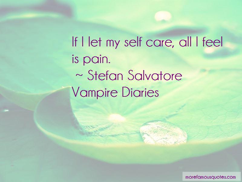 Stefan Salvatore Vampire Diaries Quotes