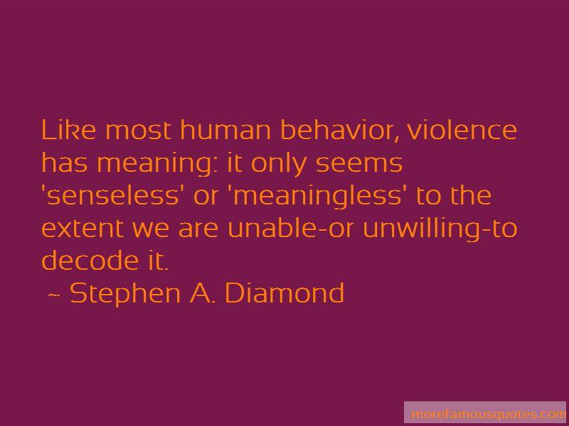 Stephen A. Diamond Quotes