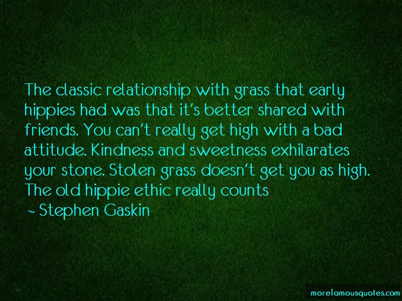 Stephen Gaskin Quotes
