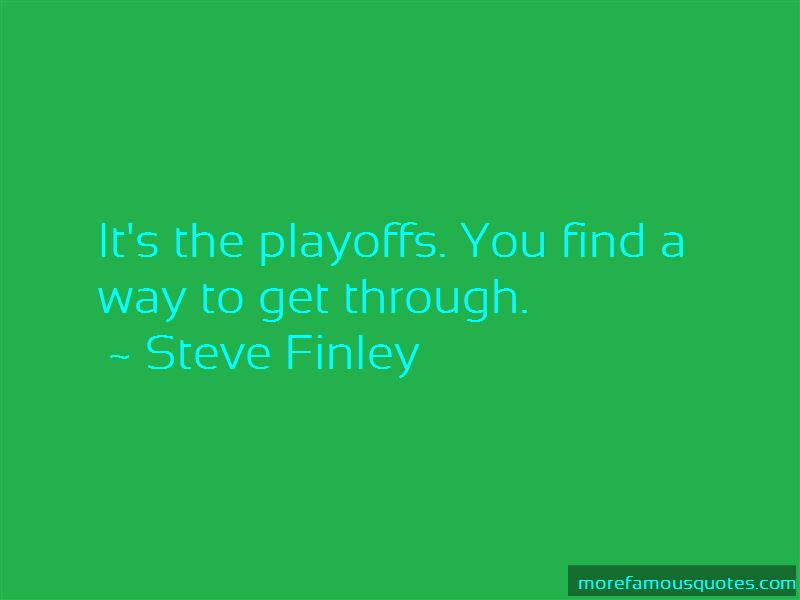 Steve Finley Quotes Pictures 3