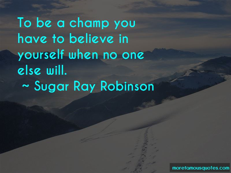 Sugar Ray Robinson Quotes Pictures 2