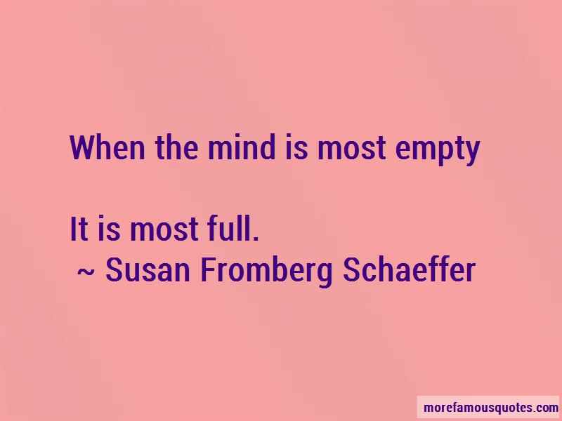 Susan Fromberg Schaeffer Quotes Pictures 2