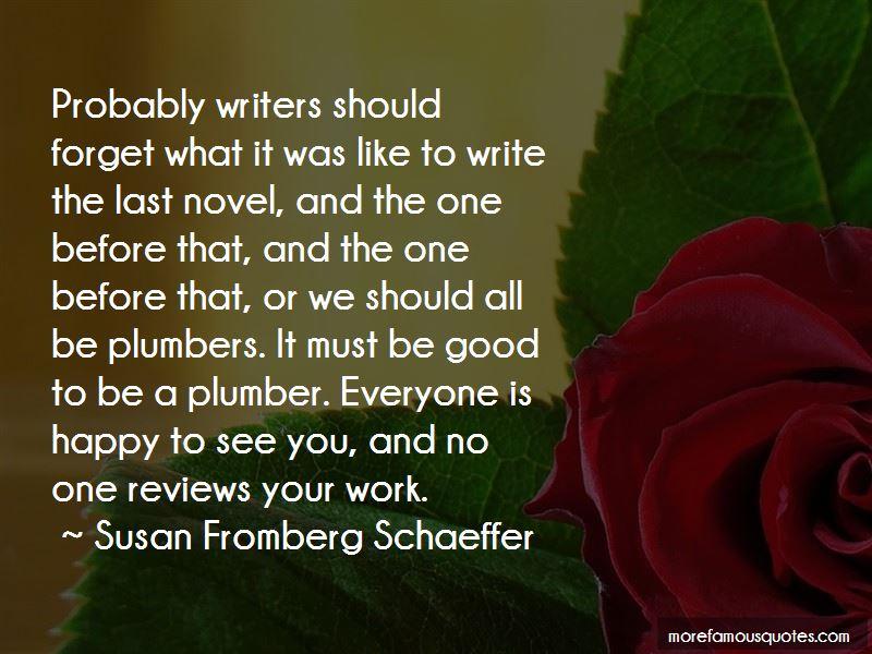 Susan Fromberg Schaeffer Quotes