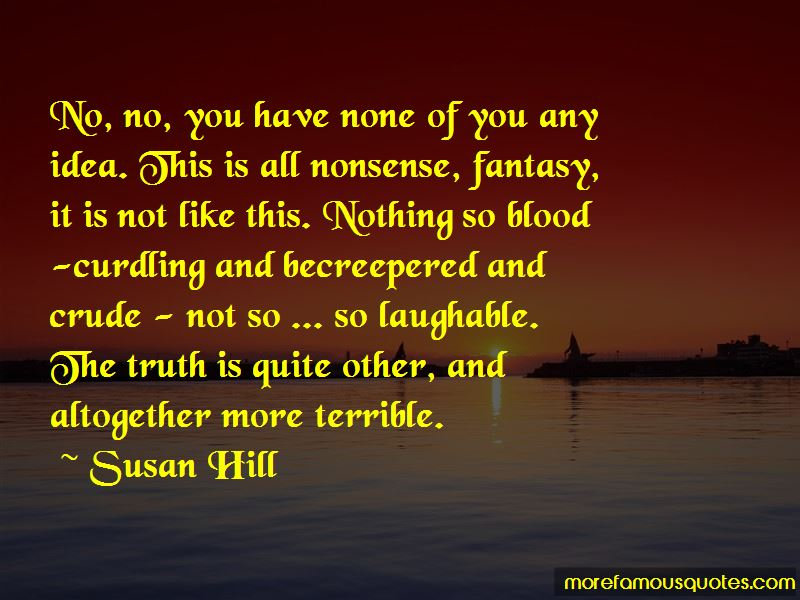 Susan Hill Quotes Pictures 2