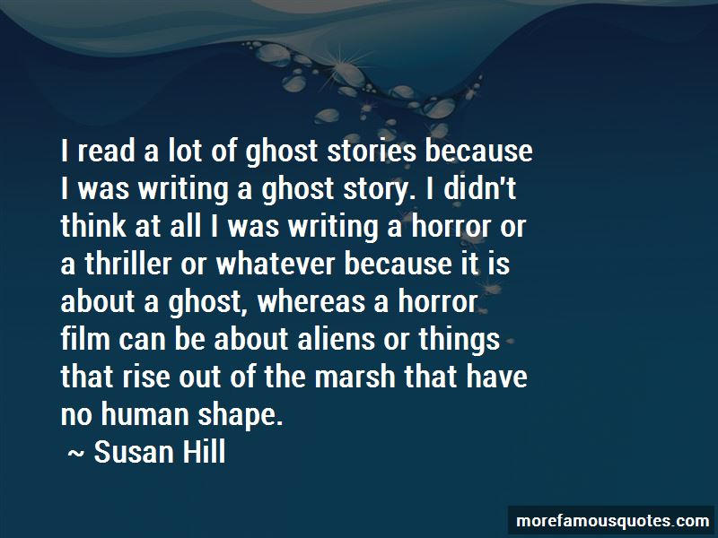 Susan Hill Quotes