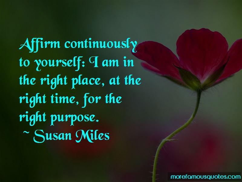 Susan Miles Quotes
