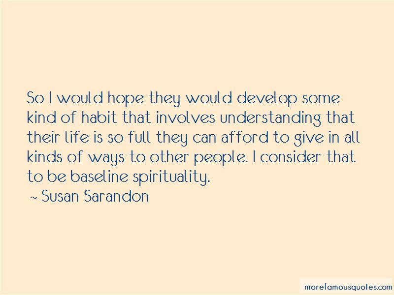 Susan Sarandon Quotes