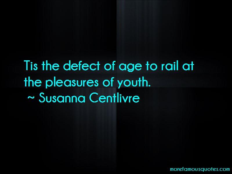 Susanna Centlivre Quotes Pictures 3