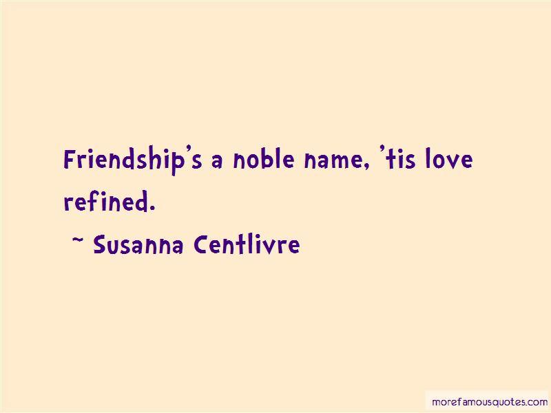 Susanna Centlivre Quotes Pictures 4