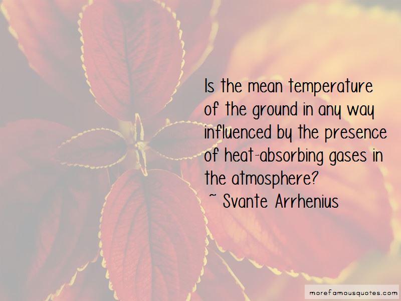 Svante Arrhenius Quotes Pictures 3