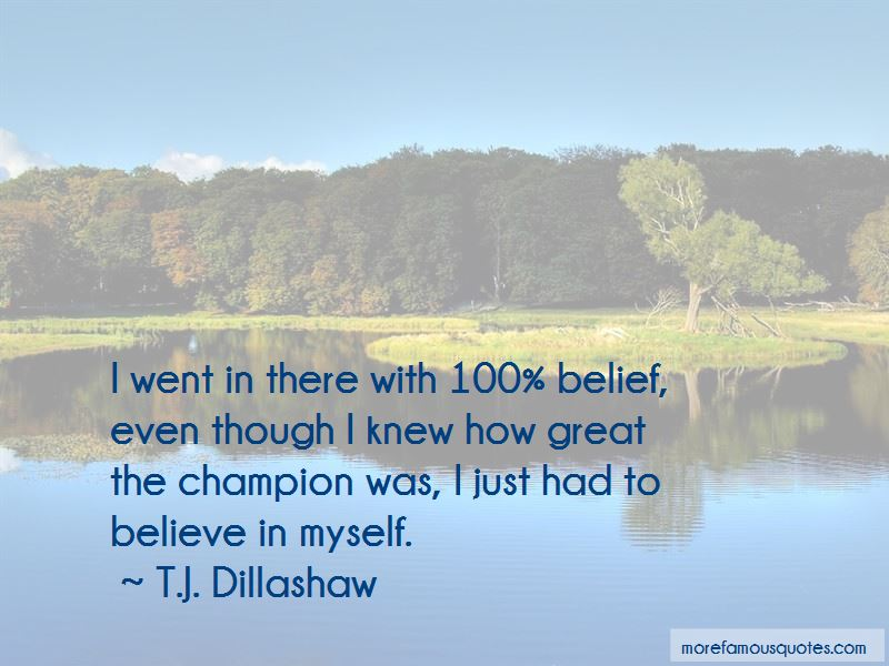 T.J. Dillashaw Quotes Pictures 2
