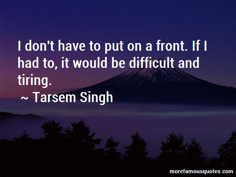 Tarsem Singh Quotes Pictures 4