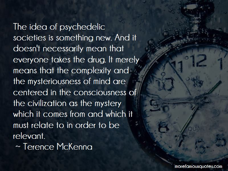 Terence McKenna Quotes Pictures 4