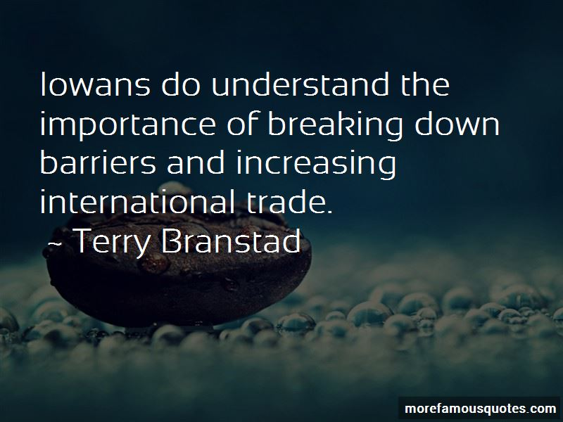 Terry Branstad Quotes Pictures 3