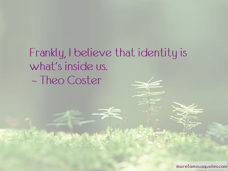 Theo Coster Quotes
