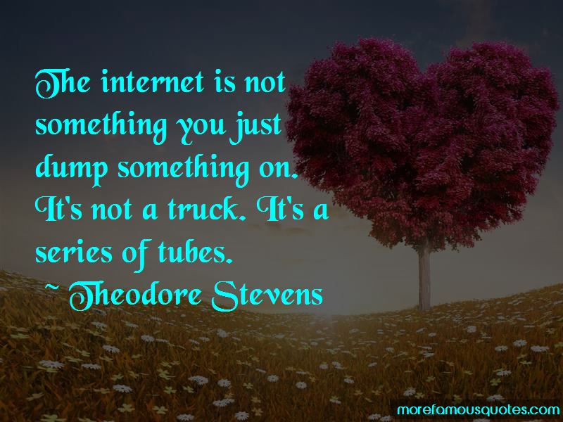 Theodore Stevens Quotes Pictures 3
