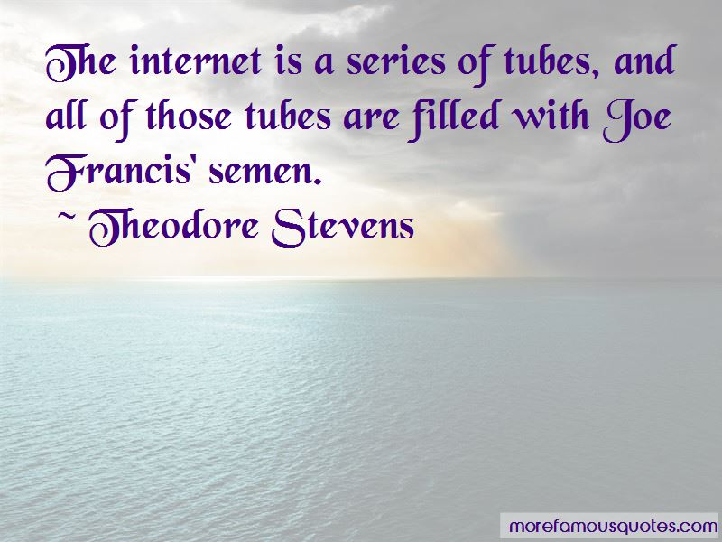 Theodore Stevens Quotes