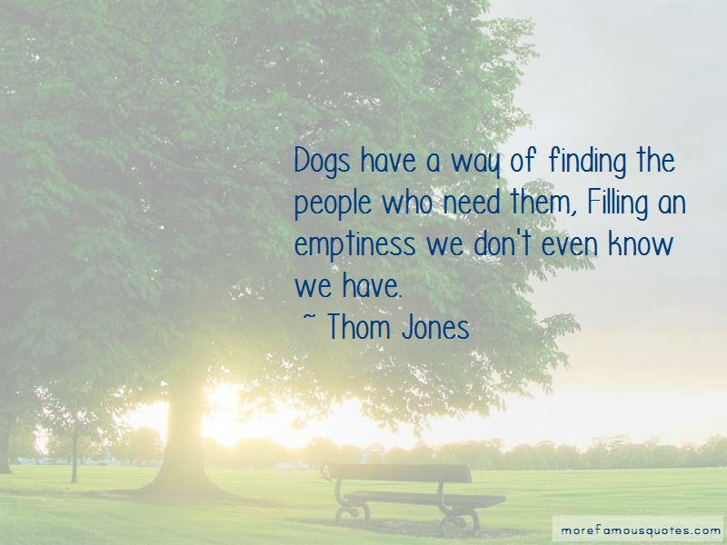 Thom Jones Quotes