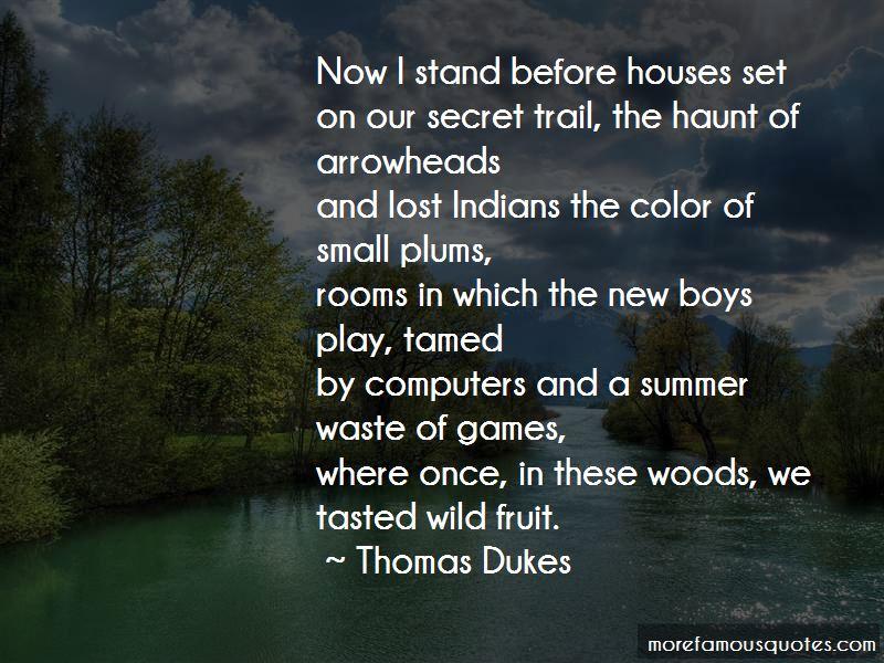 Thomas Dukes Quotes Pictures 2