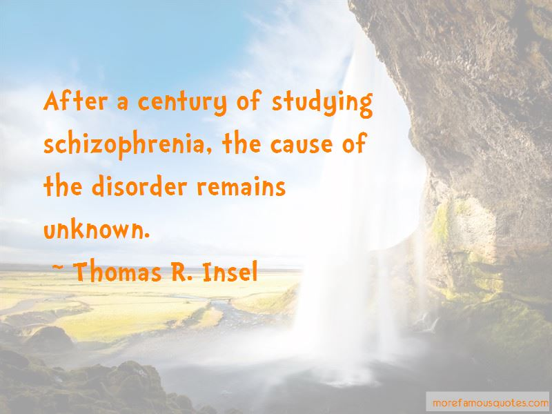 Thomas R. Insel Quotes Pictures 4