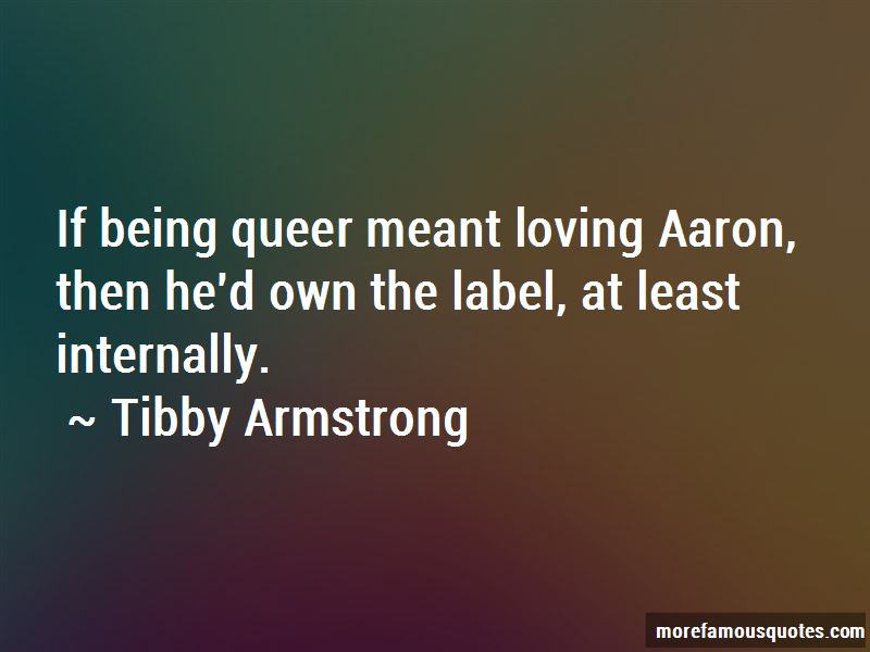 Tibby Armstrong Quotes Pictures 2