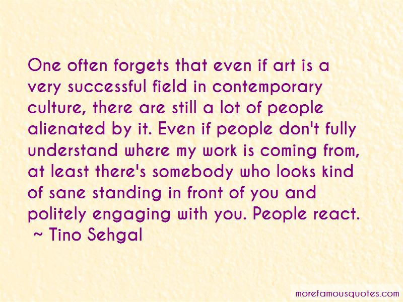 Tino Sehgal Quotes Pictures 3