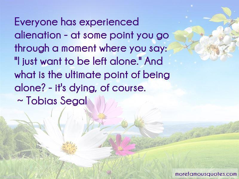 Tobias Segal Quotes Pictures 2