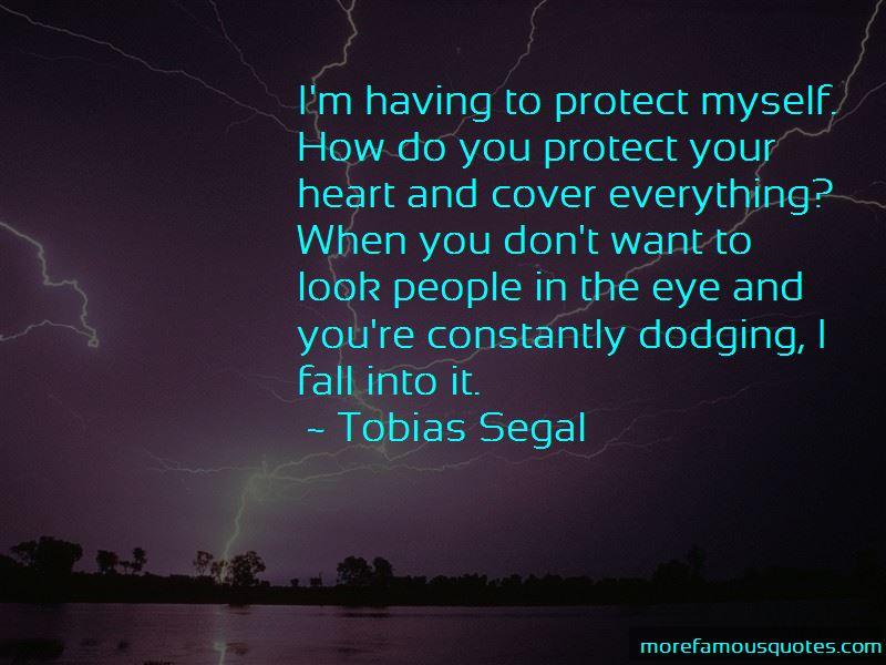 Tobias Segal Quotes Pictures 3