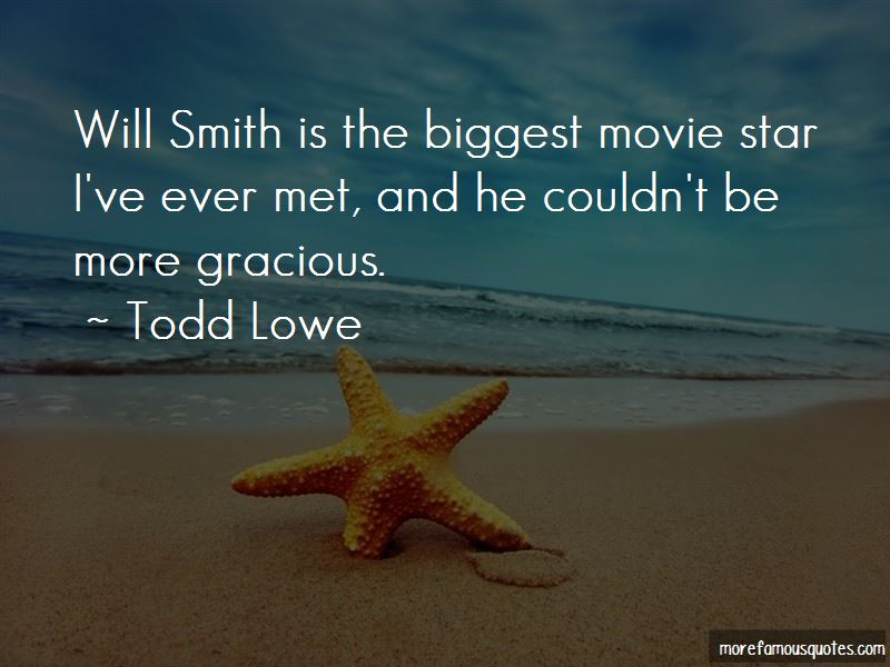 Todd Lowe Quotes Pictures 4