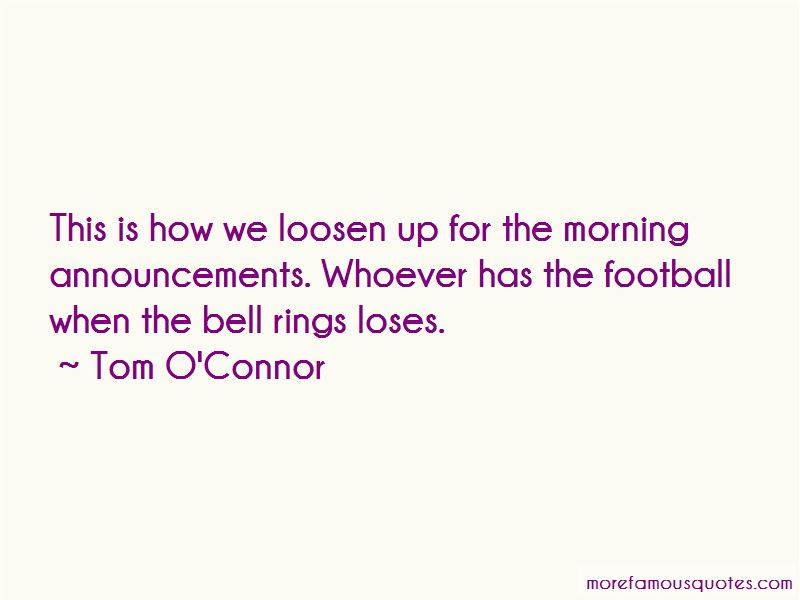 Tom O'Connor Quotes Pictures 4