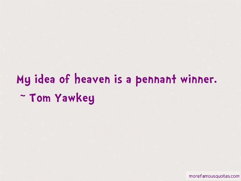 Tom Yawkey Quotes