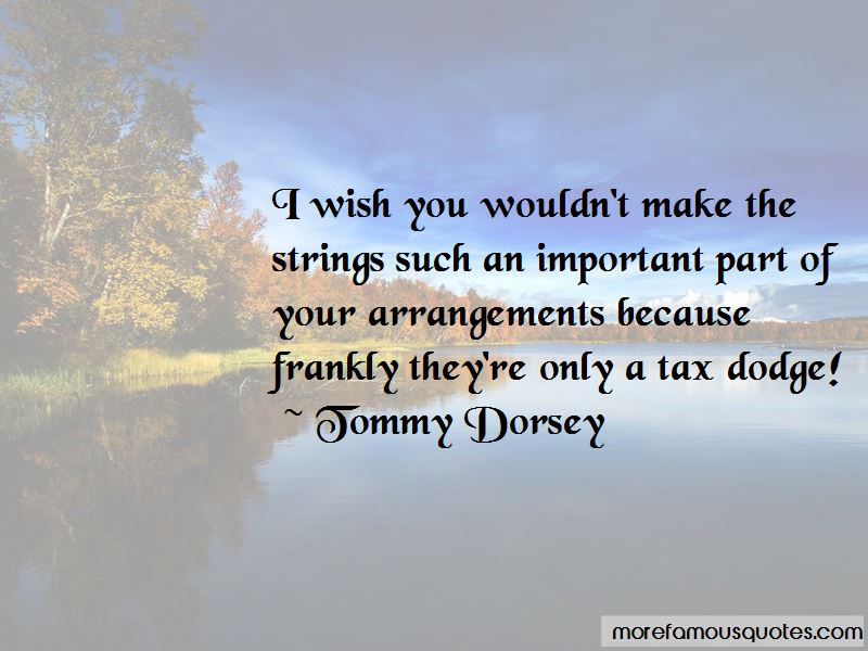 Tommy Dorsey Quotes