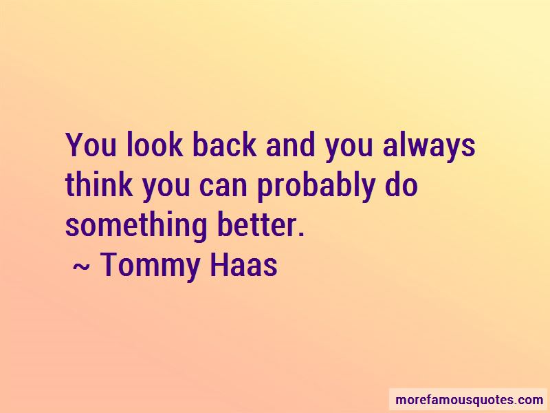 Tommy Haas Quotes Pictures 4