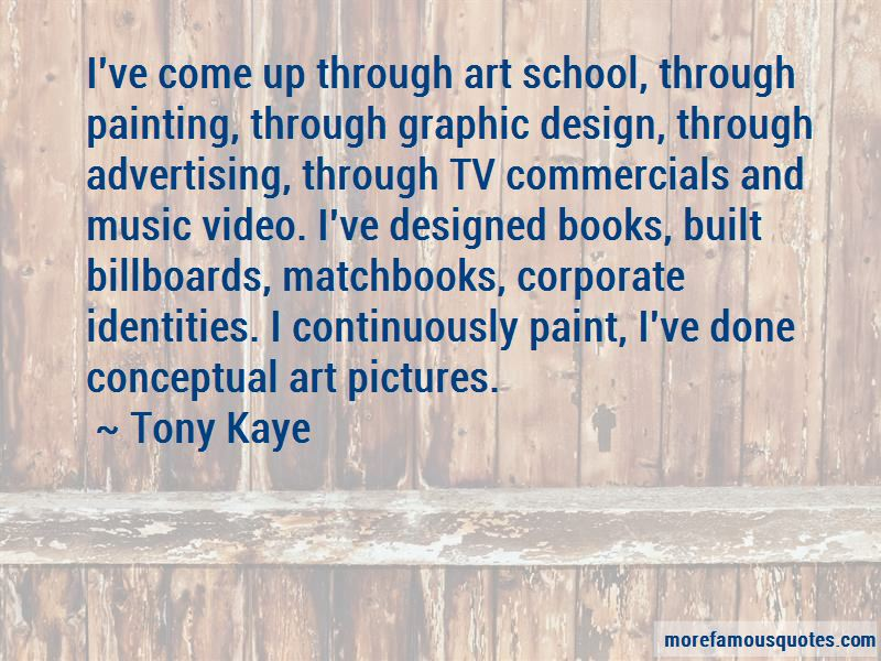 Tony Kaye Quotes Pictures 2