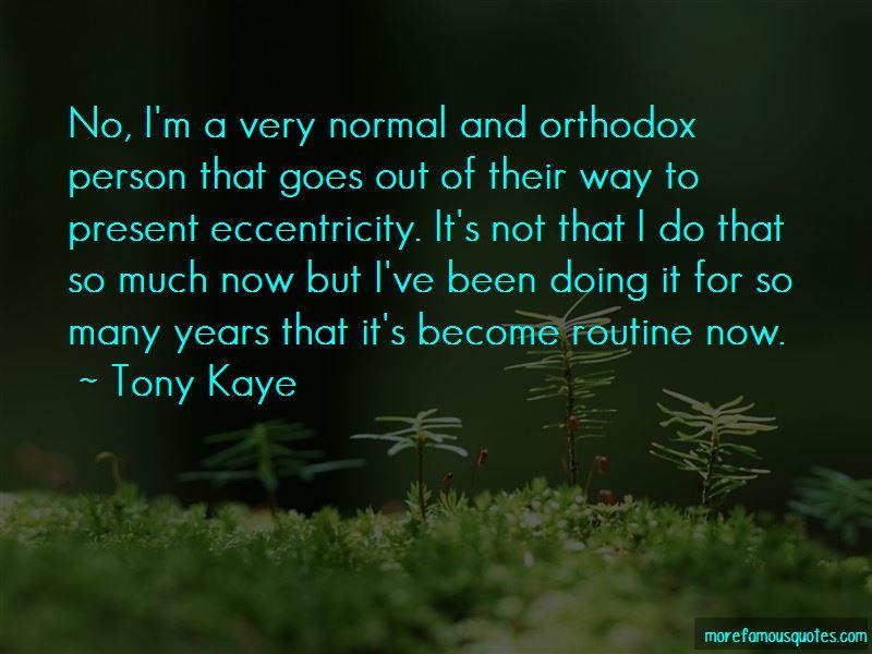 Tony Kaye Quotes