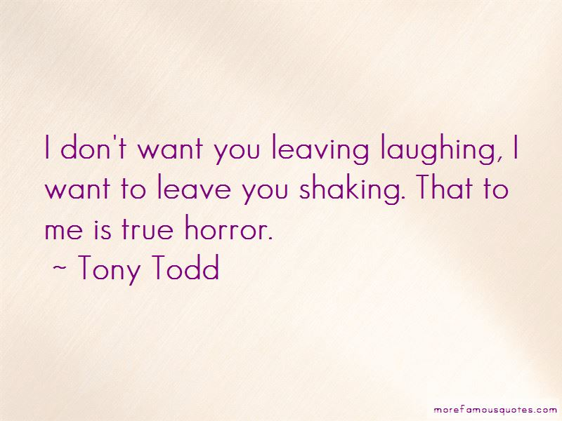 Tony Todd Quotes Pictures 3