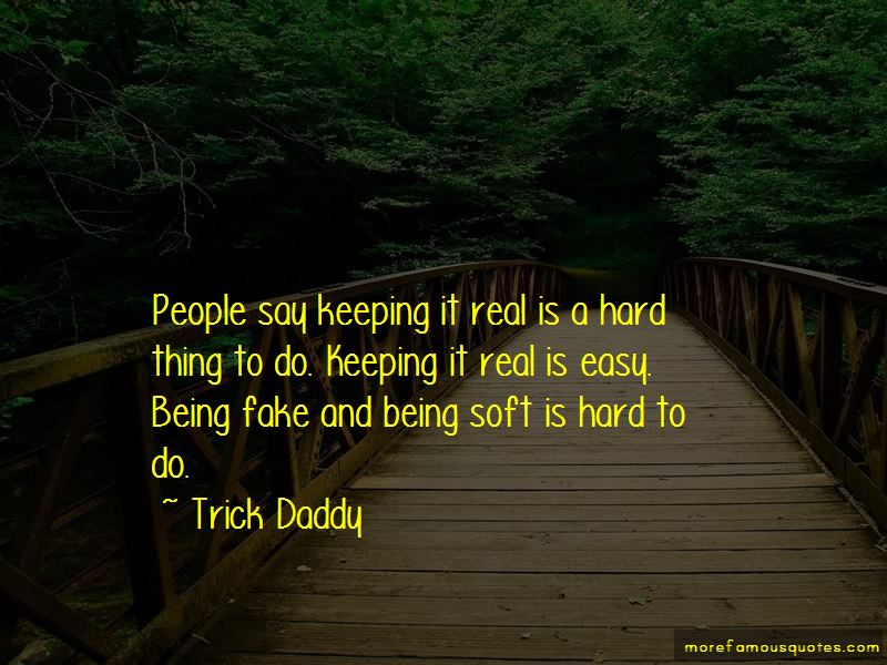 Trick Daddy Quotes Pictures 2