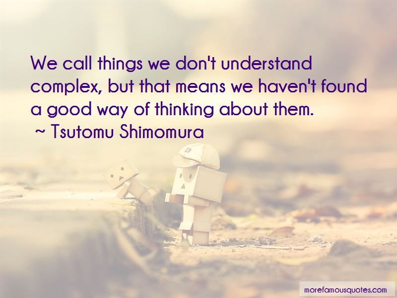 Tsutomu Shimomura Quotes
