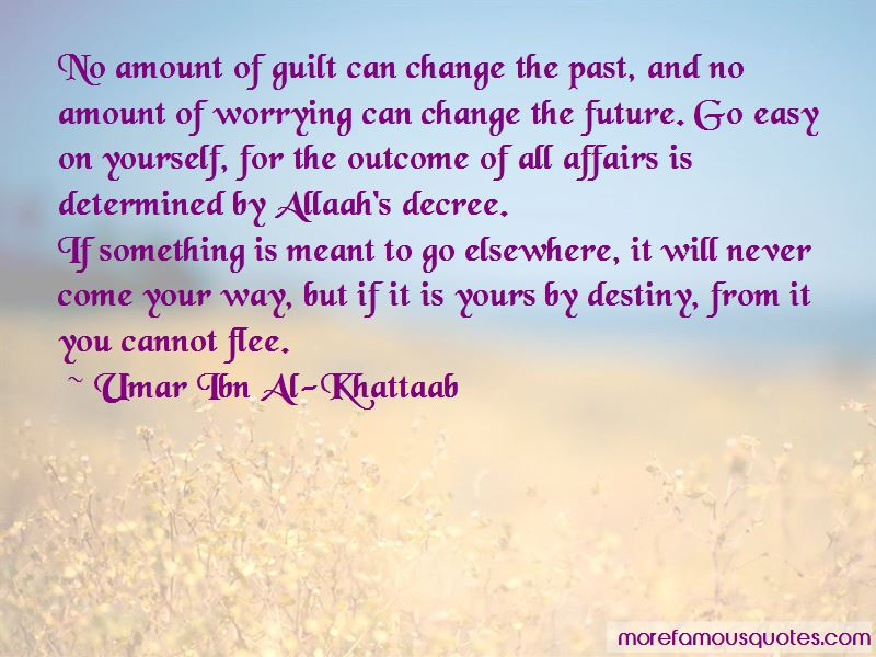 Umar Ibn Al-Khattaab Quotes